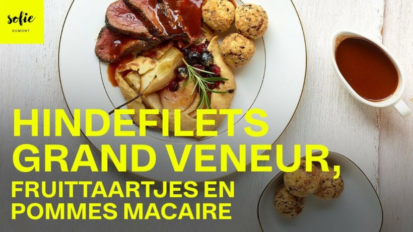 Hindefilets Grand Veneur, fruittaartjes en pommes Macaire