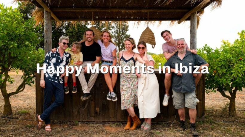 Happy Moments in Ibiza 2019